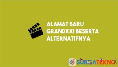 Photo of Alamat Baru GrandXXI Beserta Alternatif