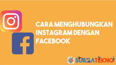 Photo of Cara Menghubungkan Instagram dengan Facebook (Terbaru)
