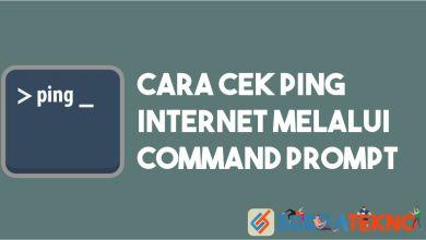 Photo of Cara Cek Ping Internet Lewat CMD