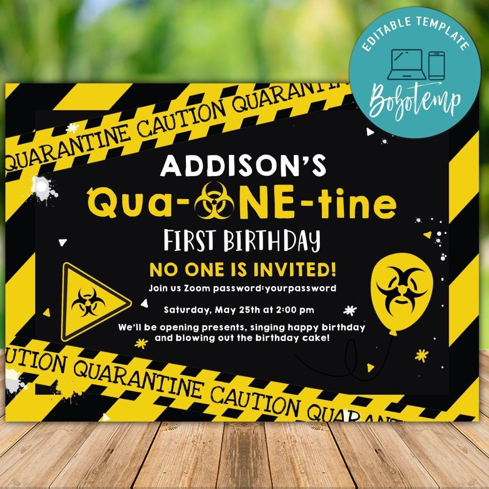 printable quarantine 1st birthday no one invited party invitation