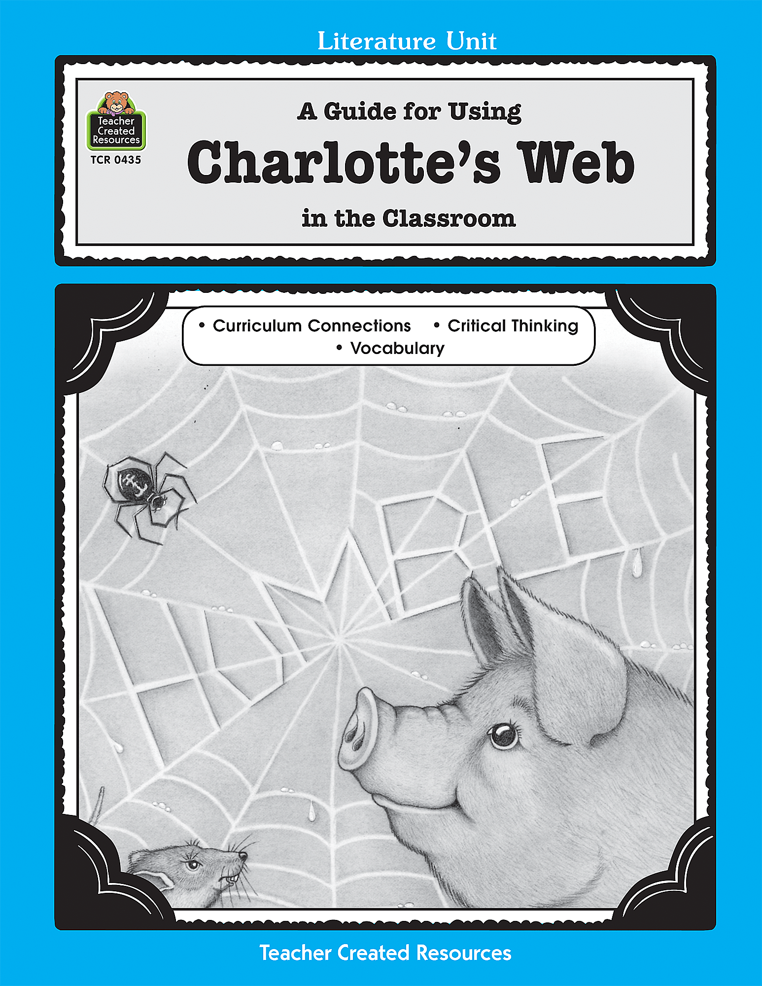 A Guide For Using Charlotte S Web In The Classroom