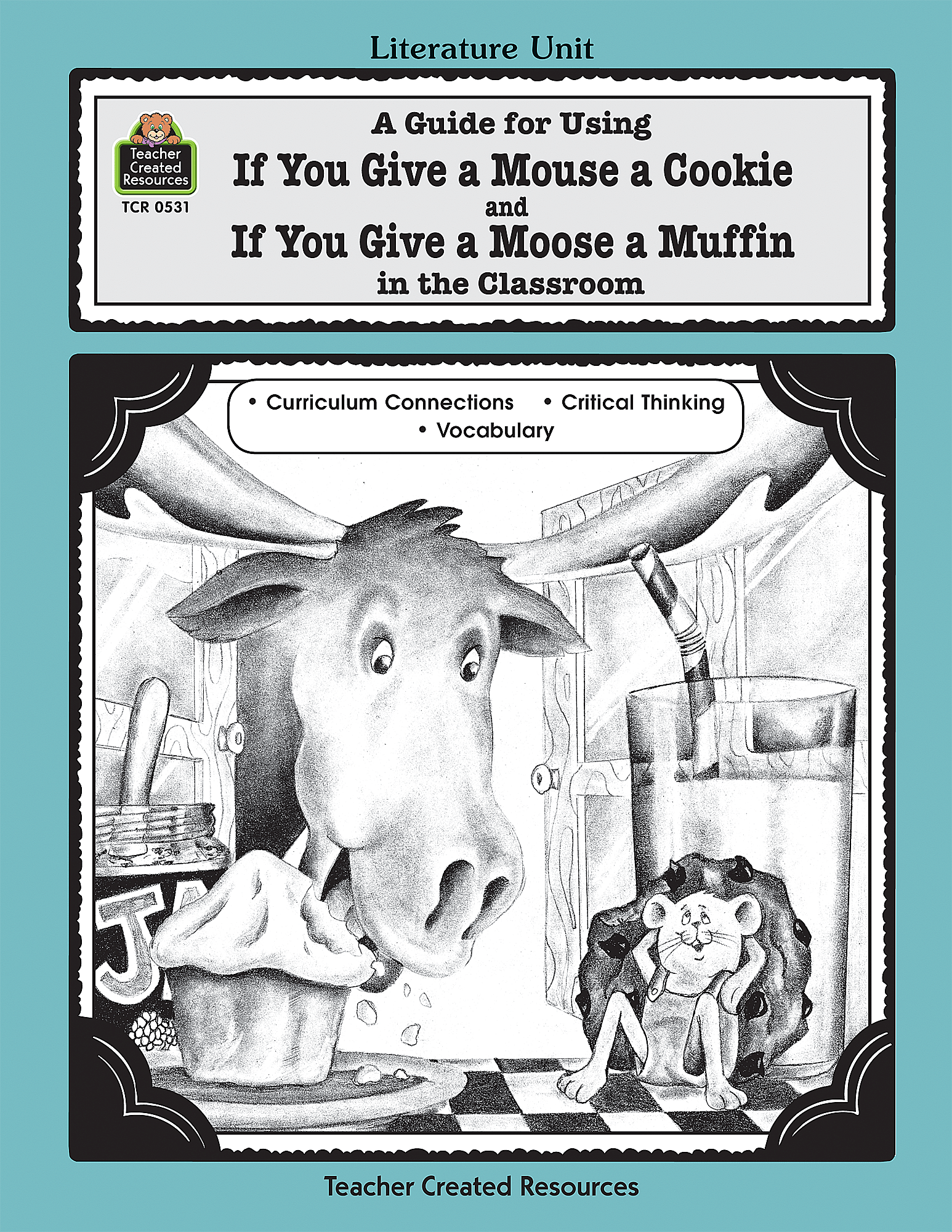 A Guide For Using If You Give A Mouse A Cookie And If You