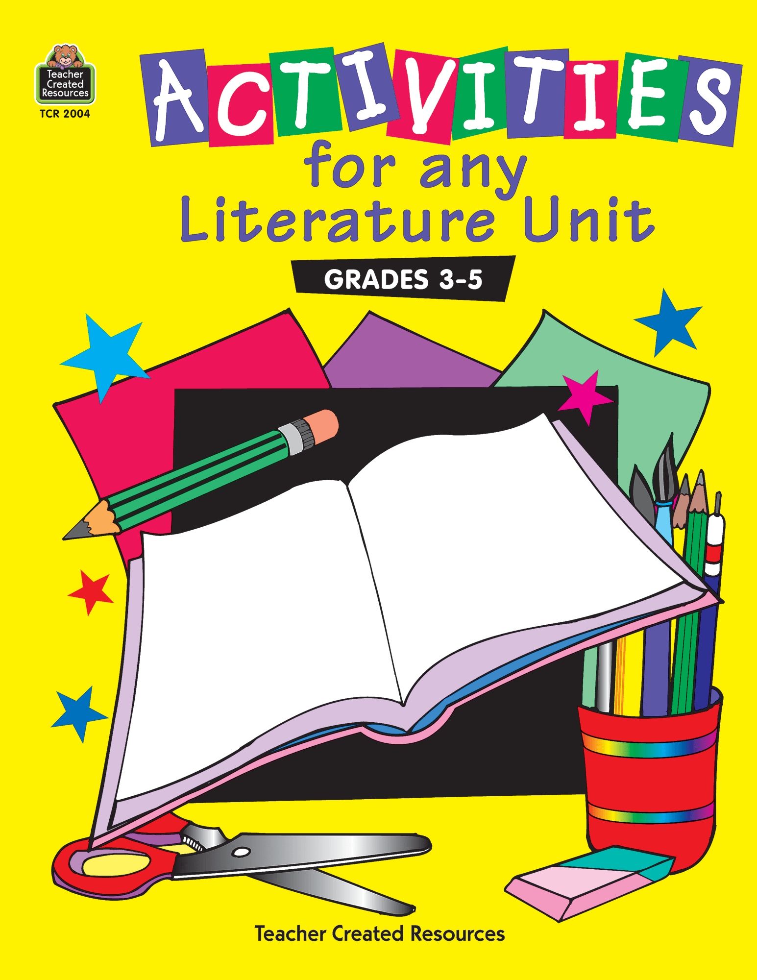 Activities For Any Literature Unit Grades 3 5