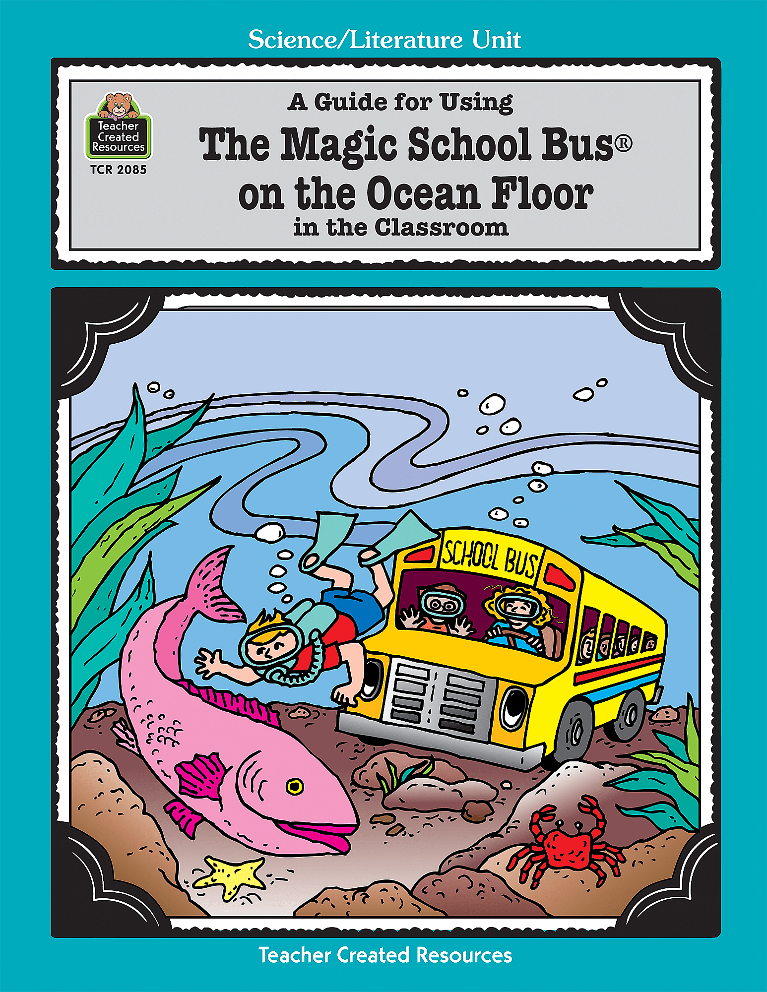 A Guide For Using The Magic School Bus R On The Ocean