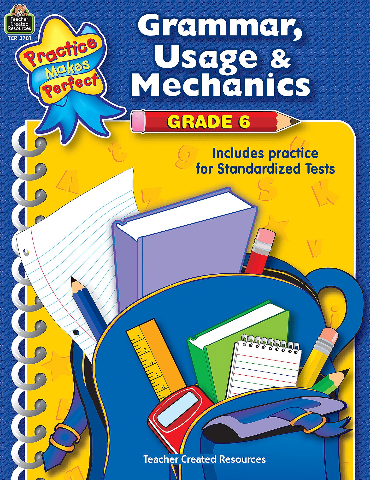 Grammar Usage Amp Mechanics Grade 6