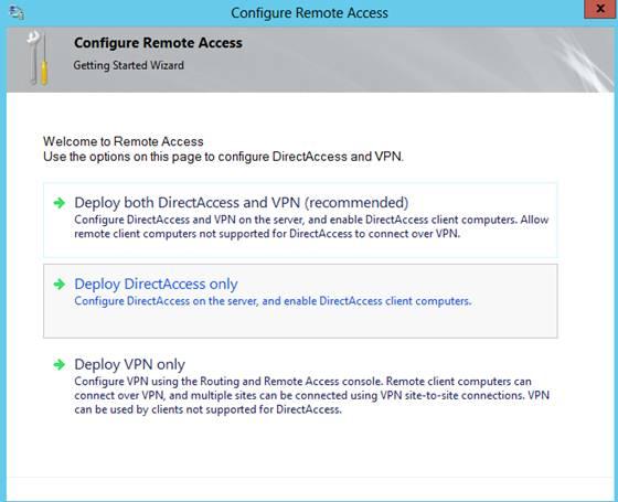 Figure 4: Configure DirectAccess
