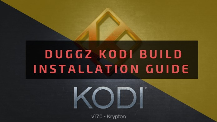 Duggz Kodi Build