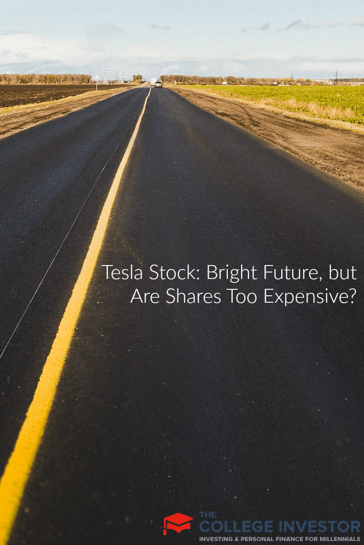 Tesla Stock Bright Future But Are Shares Too Expensive
