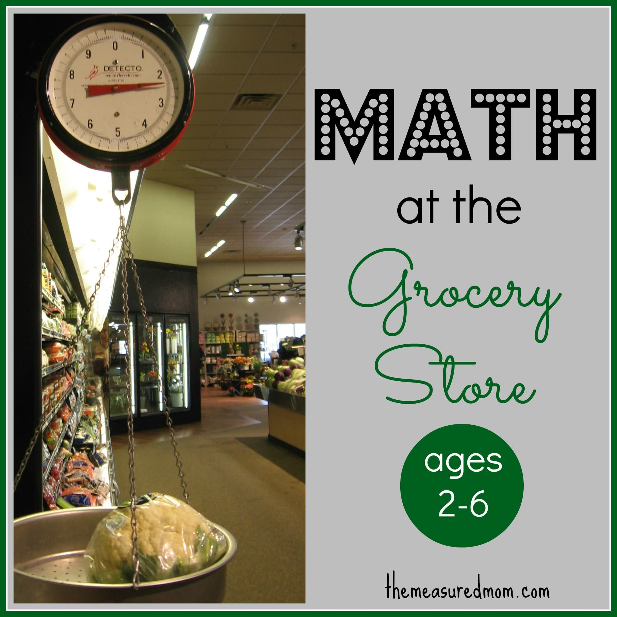 Grocery Store Math For Kids Ages 2 6