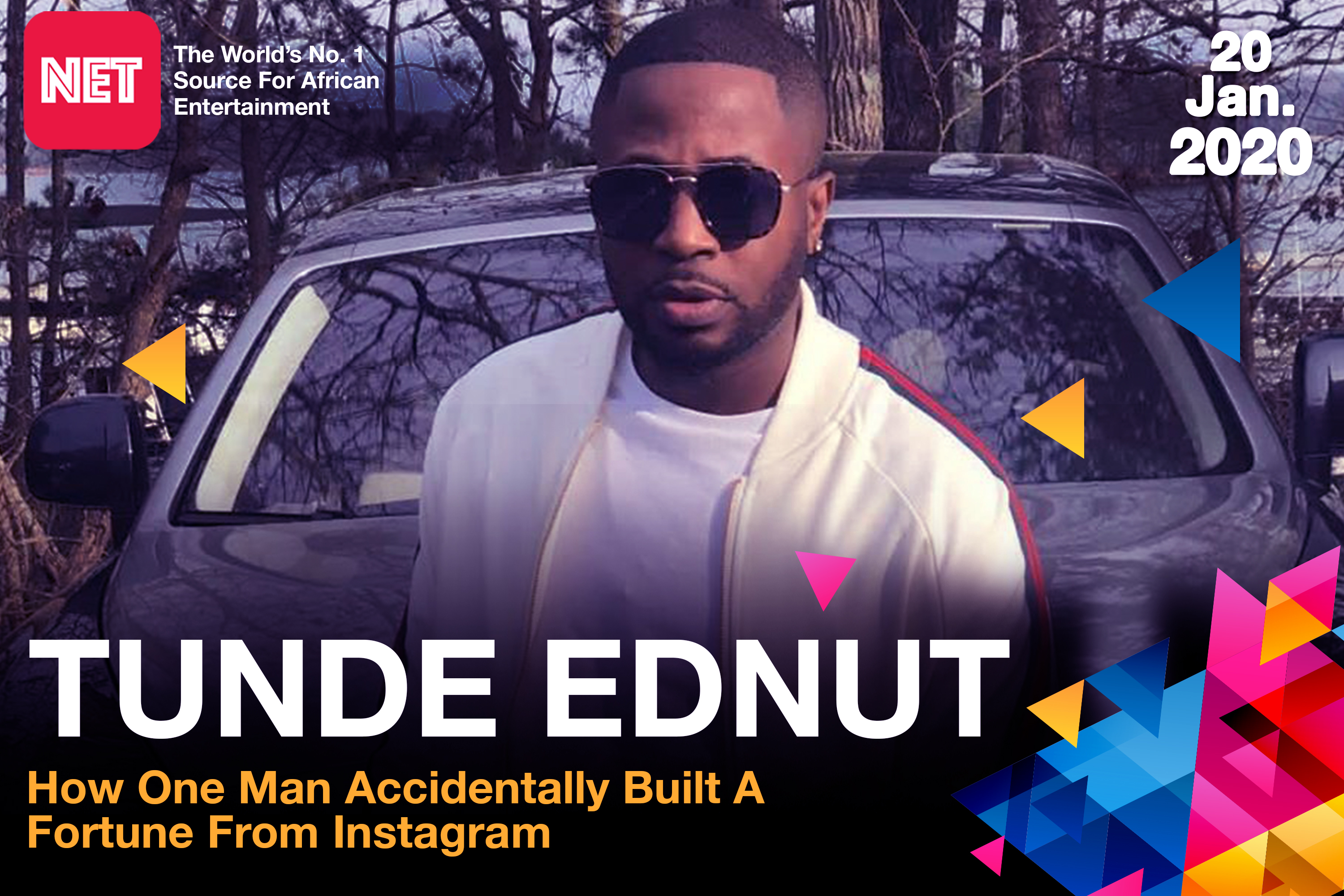 How Tunde Ednut accidentally built a fortune from Instagram