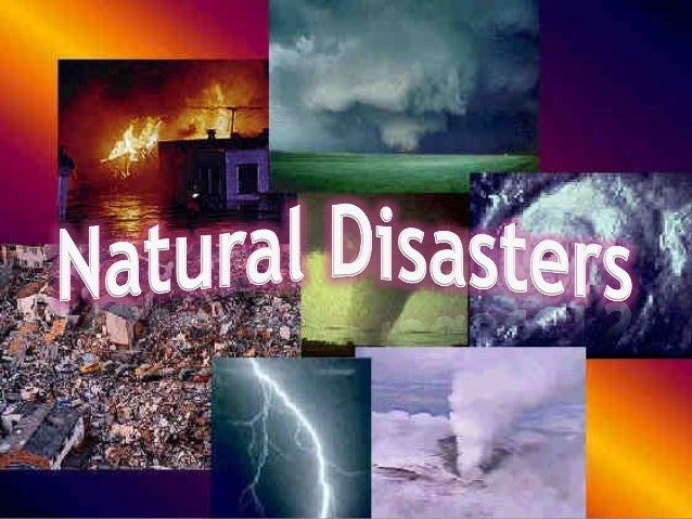 Natural Disasters 4th grade Science Review By: Sarah Mesl...