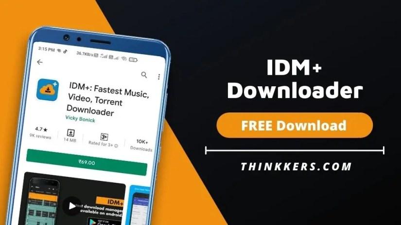 IDM + Downloader Mod Apk