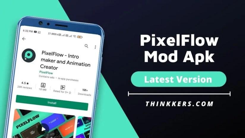 PixelFlow Mod Apk
