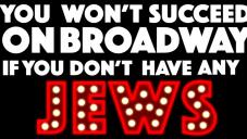 """Capture d'écran de l'affiche de la comédie musicale """"You won't succeed on Broadway if you don't have any Jews"""" (Crédit : YouTube)"""