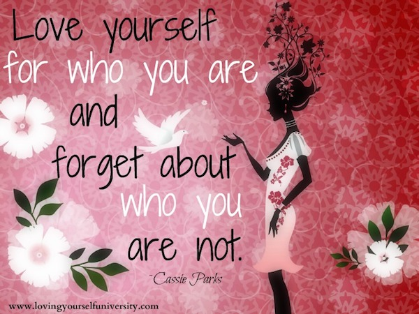 Love Thy Self Quotes