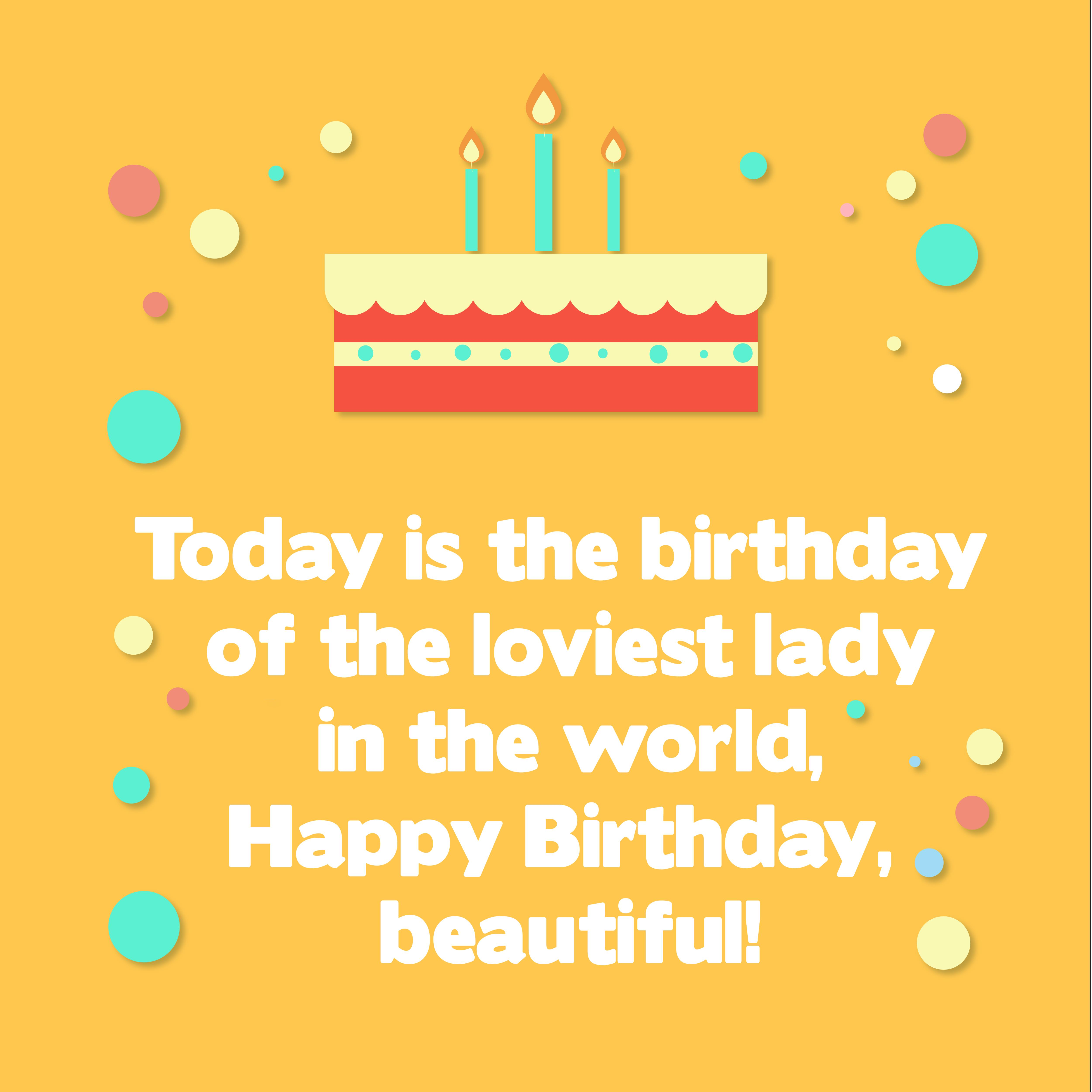 200 Happy Birthday Wishes For Beautiful Girl Top Happy Birthday Wishes