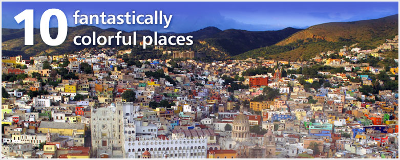 10 fantastically colorful places