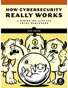 How Cybersecurity Really Works book cover