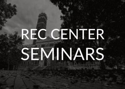 Rec Center Seminars