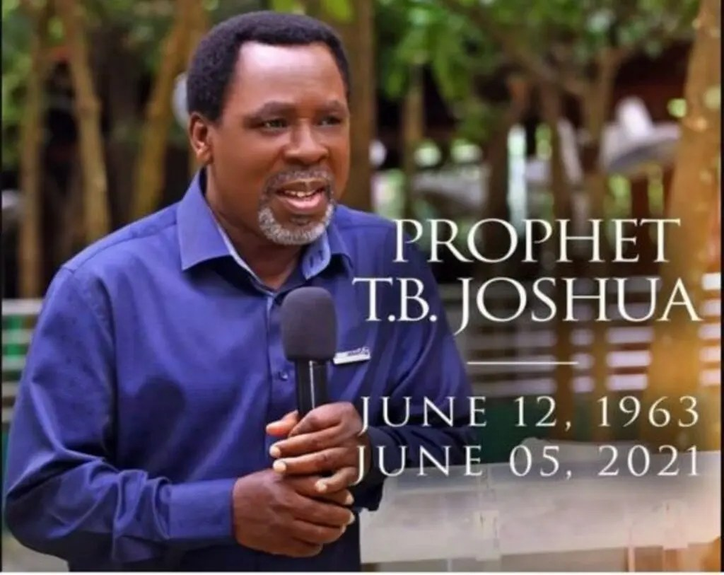 Prophet TB Joshua: His life, times, legacy - Vanguard News
