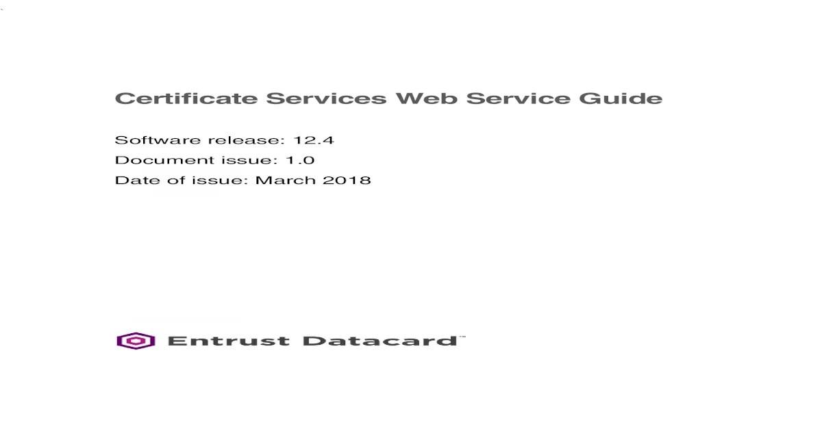 Certificate Services 12 4 Web Service Guide Entrust Use An