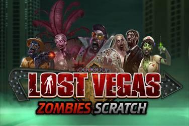 Lost vegas zombies scratch