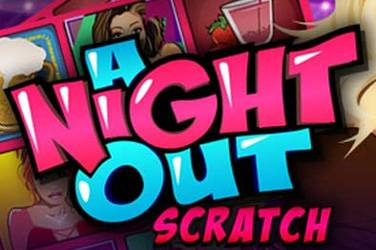 A night out scratch