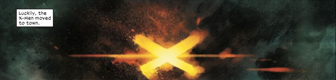 """A fiery X blazes out of a cloud of smoke. """"Luckily, the X-Men moved to town,"""" says a narration box in X-Men #1 (2021)."""