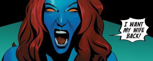 "Mystique shouts ""I want my wife back!"" in X-Men #6, Marvel Comics (2020)."