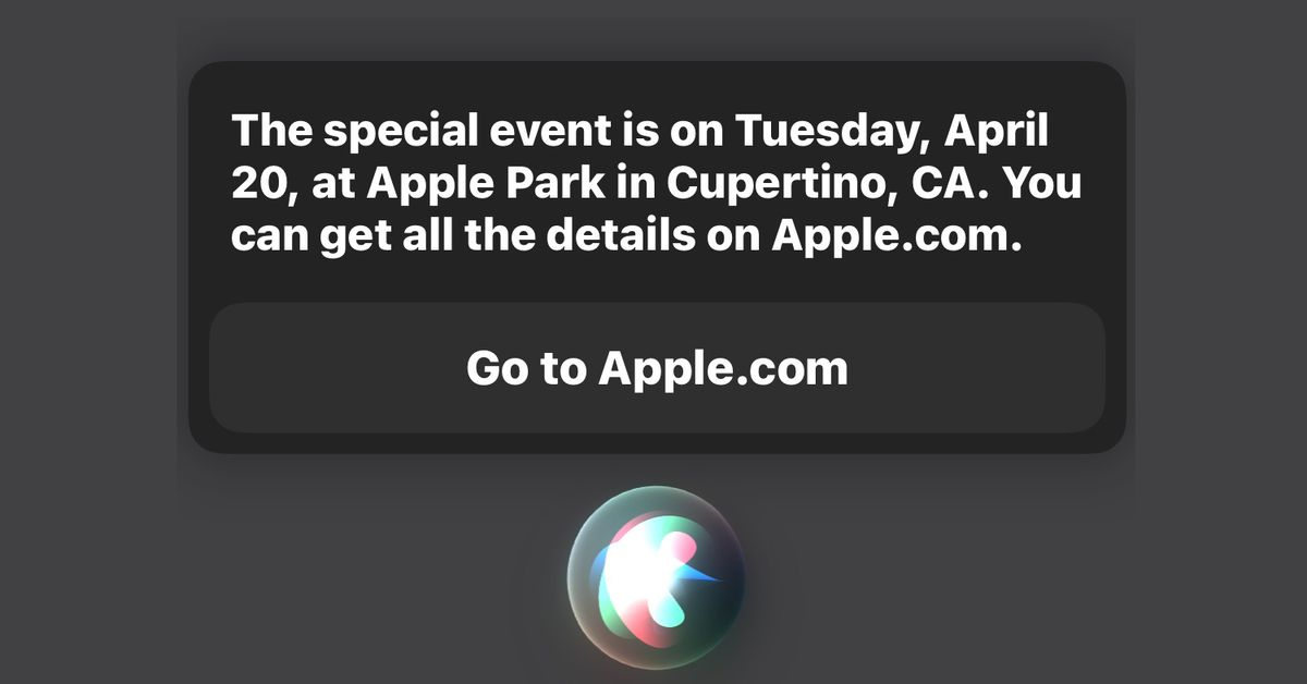 Siri says next Apple event is April 20th
