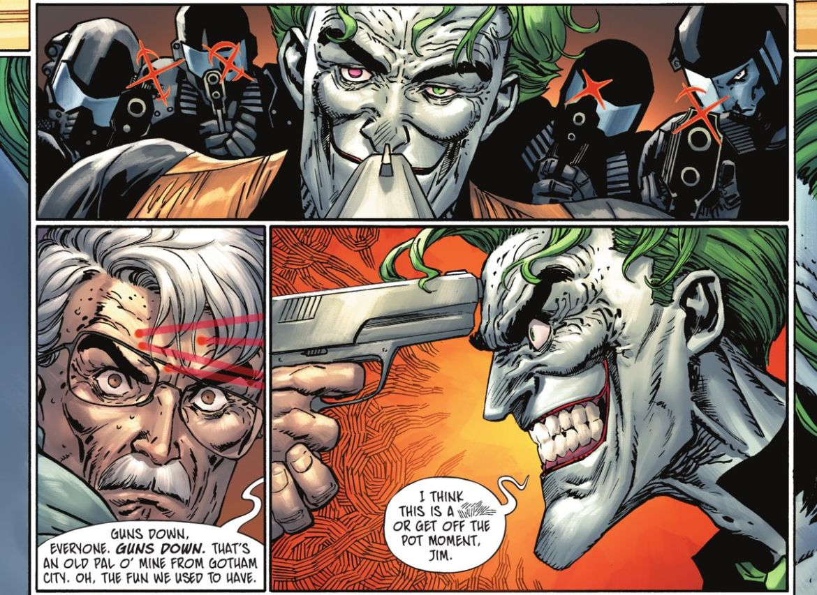"""A stunned James Gordon levels a pistol at the Joker's forehead, as a whole team of security guards train their laser sights on him. The Joker grins, saying """"I think this is a [scribble] or get off the pot moment, Jim,"""" in The Joker #3, DC Comics (2021)."""