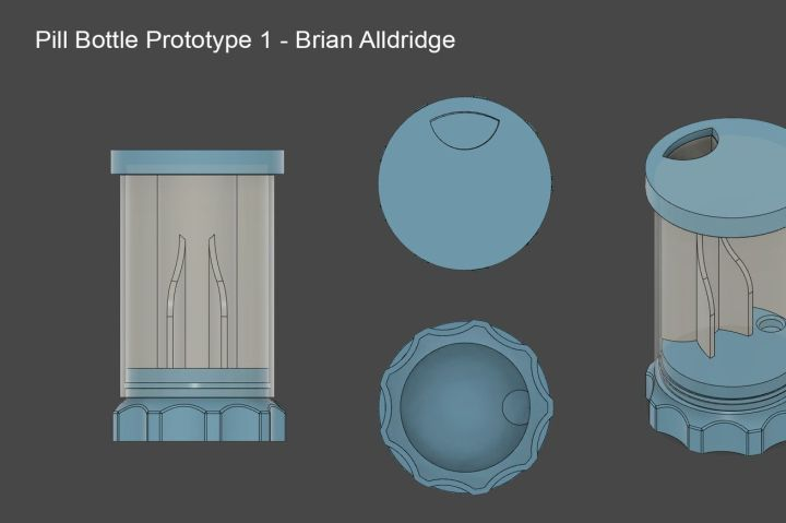 "Text at the top left reads ""Pill Bottle Prototype 1 - Brian Alldridge"". There is a side, top, and bottom view of a bottle with a transparent body and blue cap and base. Inside the bottle is a chute for a pill to travel through."