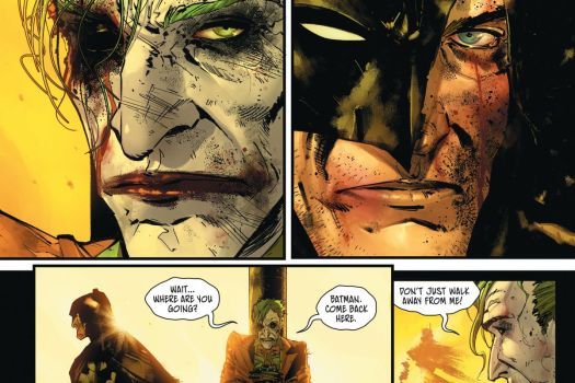 """Batman, with a cracked open mask, and the Joker, missing an eye, stare each other down. Then Batman walks away as the Joker protests, """"Where are you going? Batman. Come back here. Don't just walk away form me!"""" in Batman #100, DC Comics (2020)."""