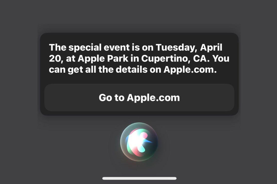 Siri says next Apple event is April 20th