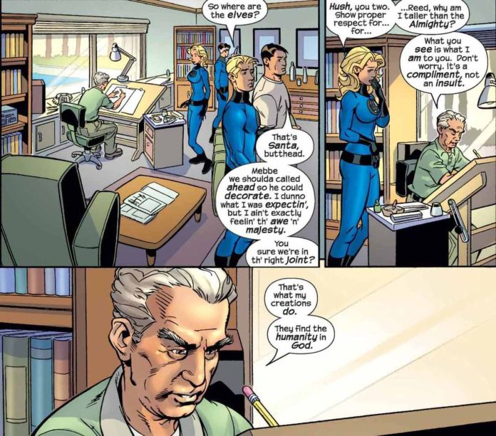 """The Fantastic Four question why God looks like Jack Kirby. """"What you see is what I am to you,"""" God answers from his drawing desk, """"It's a compliment, not an insult. That's what my creations do. They find the humanity in God."""" Fantastic Four # 511, Marvel Comics (2004)."""