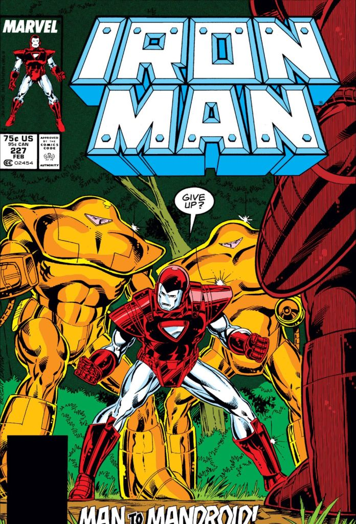 """""""Give up?"""" Iron Man says to the enemies that surround him on the cover of Iron Man #227, Marvel Comics (1988)."""