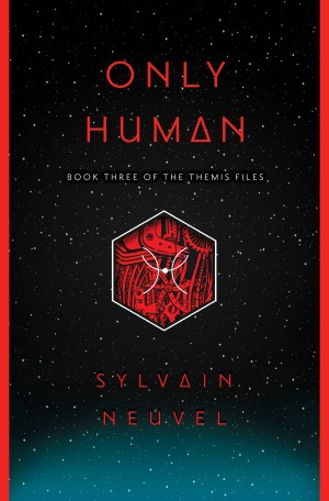 Image result for only human sylvain neuvel
