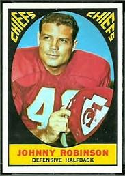 Johnny Robinson - Two championships in one season: 1969 Kansas City Chiefs