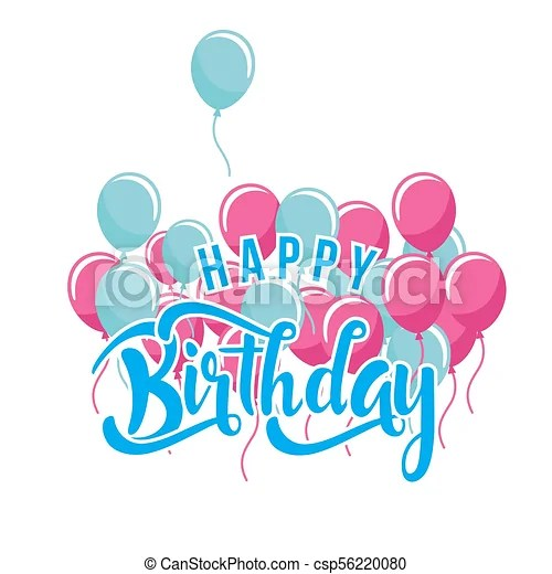 Happy Birthday Blue Pink Balloon White Background Vector Image Canstock