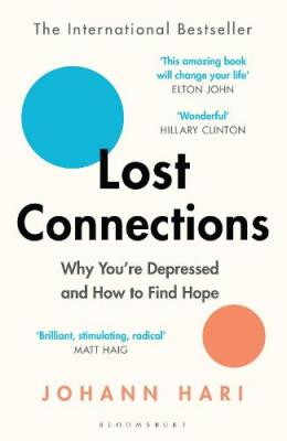 Image result for Lost Connections Johann Hari