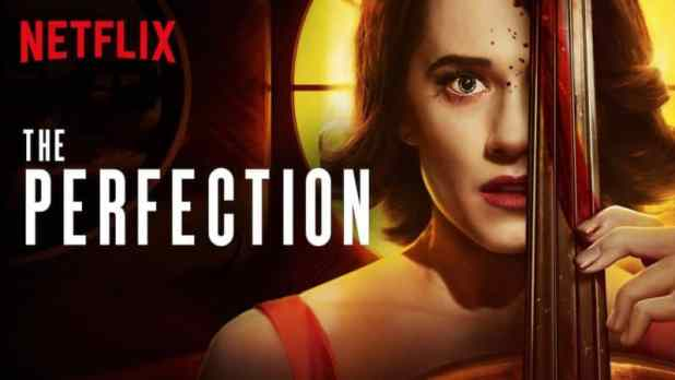 Best Horror Movies on Netflix - The Perfection (2019)