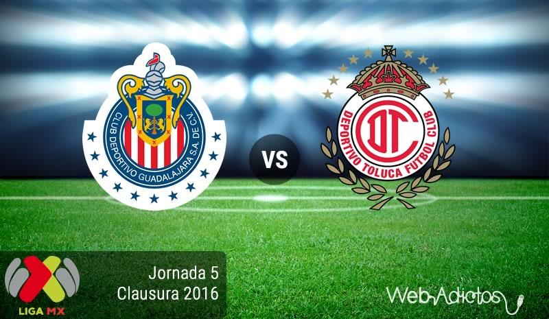 Chivas vs Toluca, Fecha 5 del Clausura 2016 en la Liga MX - chivas-vs-toluca-clausura-2016