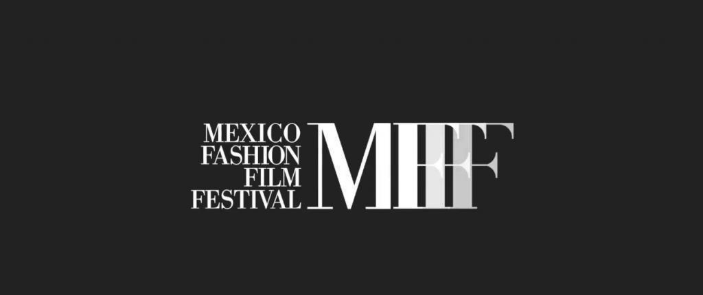 México Fashion Film Festival (MFFF) anuncia su edición 2016 - mexicofff