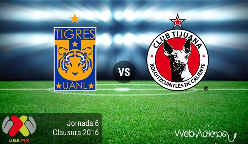 Tigres vs Tijuana, Jornada 6 del Clausura 2016 - tigres-vs-tijuana-clausura-2016
