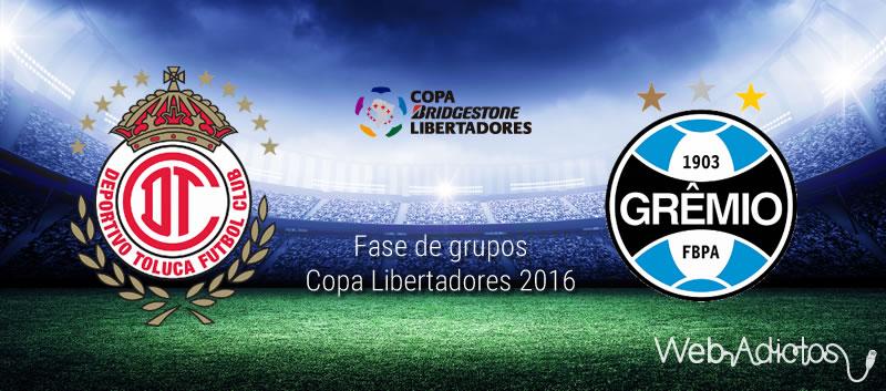 Toluca vs Gremio, Copa Libertadores 2016   Fase de grupos - toluca-vs-gremio-copa-libertadores-2016-vuelta