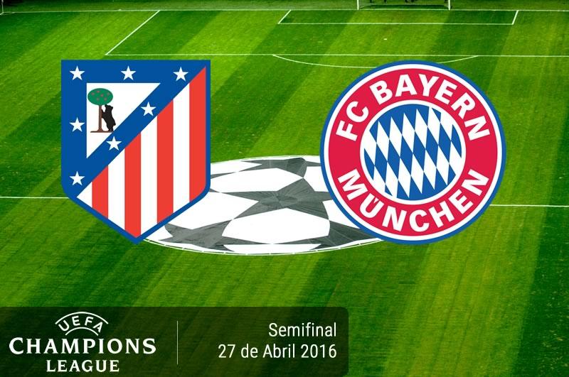 Atlético de Madrid vs Bayern Munich, Semifinal de Champions 2016 | Resultado: 1-0 - atletico-de-madrid-vs-bayern-munich-semifinal-champions-league-2015-2016
