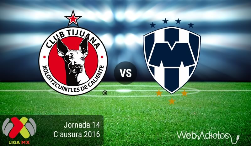Tijuana vs Monterrey, J14 del Clausura 2016   Resultado: 1-2 - tijuana-vs-monterrey-jornada-14-del-clausura-2016