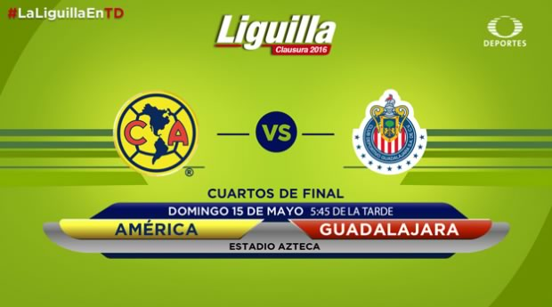 América vs Chivas, Liguilla del Clausura 2016 | Resultado: 2-1 - america-vs-chivas-televisa-deportes-liguilla-clausura-2016