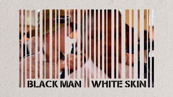Estrenos en Netflix que puedes ver este fin de semana (3 al 5 de Junio 2016) - black-man-white-skin