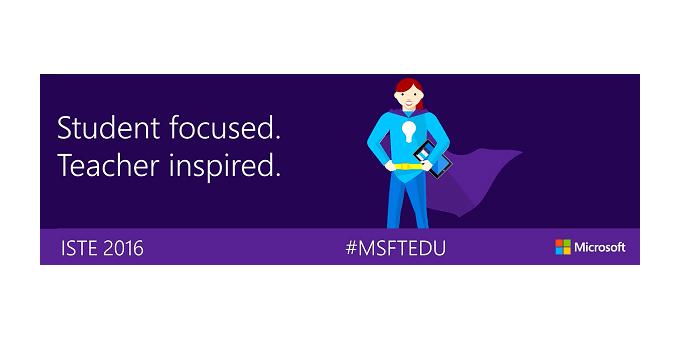 ISTE y Microsoft colaboran para brindar nuevos recursos para la planeación escolar y el aprendizaje profesional - iste2016-microsoft-educacion-digital